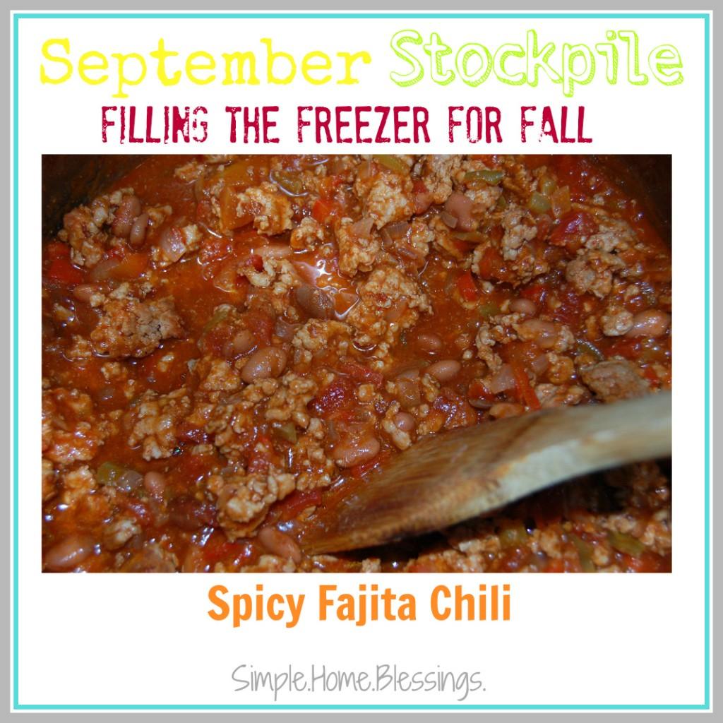 September Stockpile Spicy Fajita Chili