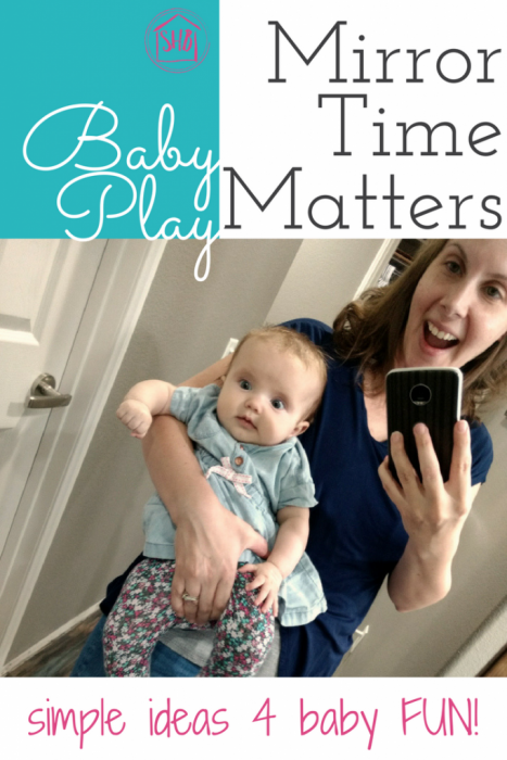 Fun for Baby! Mirror Time Matters - simple ideas to spend time with baby while helping with development.  Songs, games, and silliness!