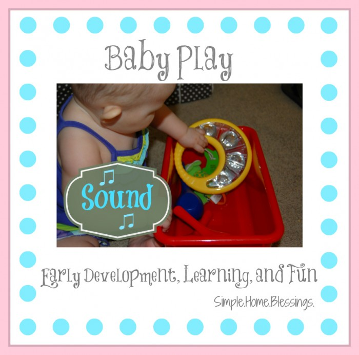 Baby Play Sound Pin 700x691 Baby Play: Introducing Sound Concepts