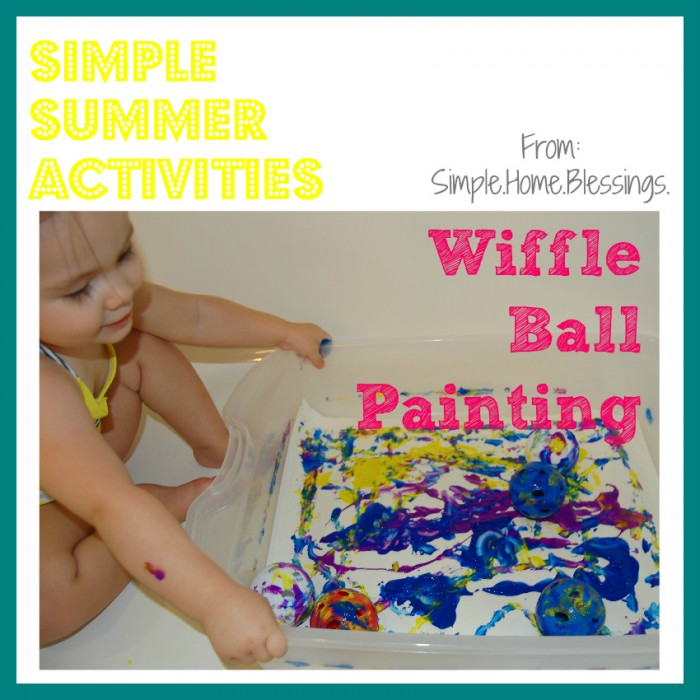 Simple Summer Activities Wiffle Ball Painting
