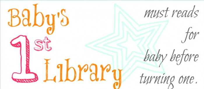 Baby's First Library - must read baby books