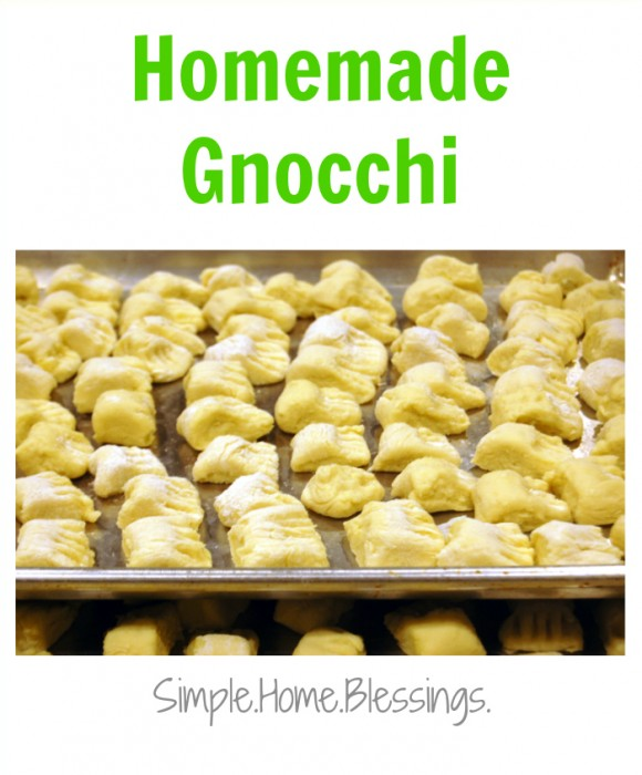 Task #10: Homemade Gnocchi - Simple. Home. Blessings