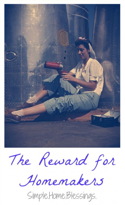 The Reward for Homemakers