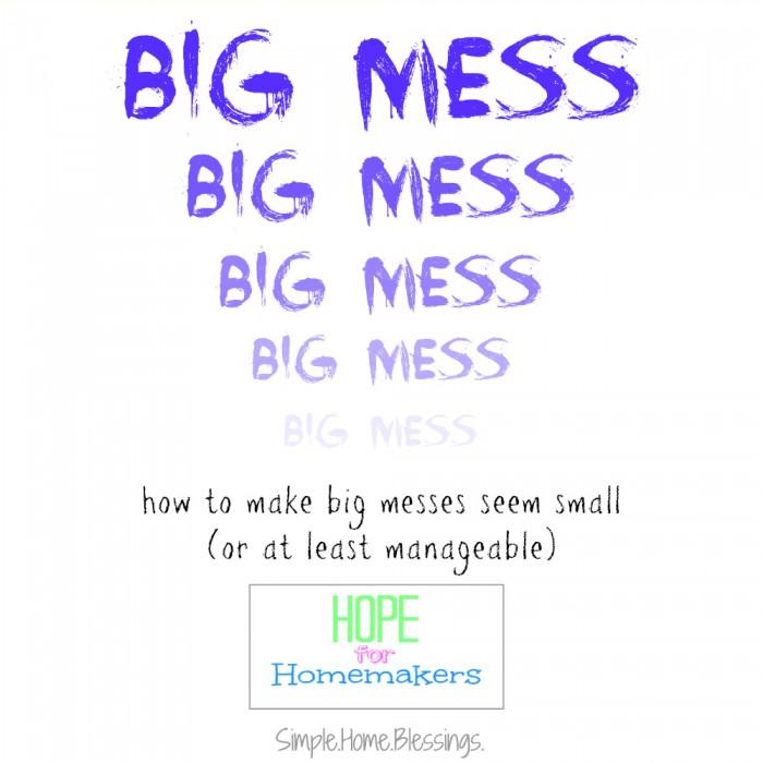 big messes