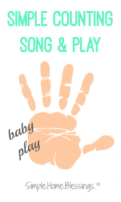 Simple Counting Song and Play for babies and toddlers
