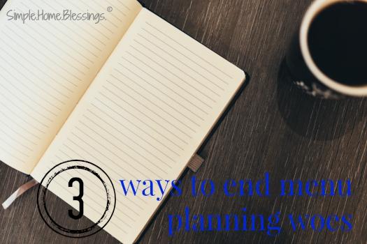 ideas to help end menu planning struggles