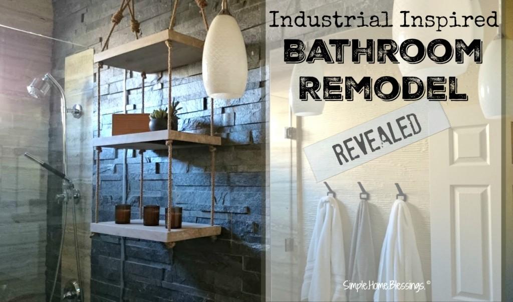 industrial inspired bathroom remodel - amazing transformation!