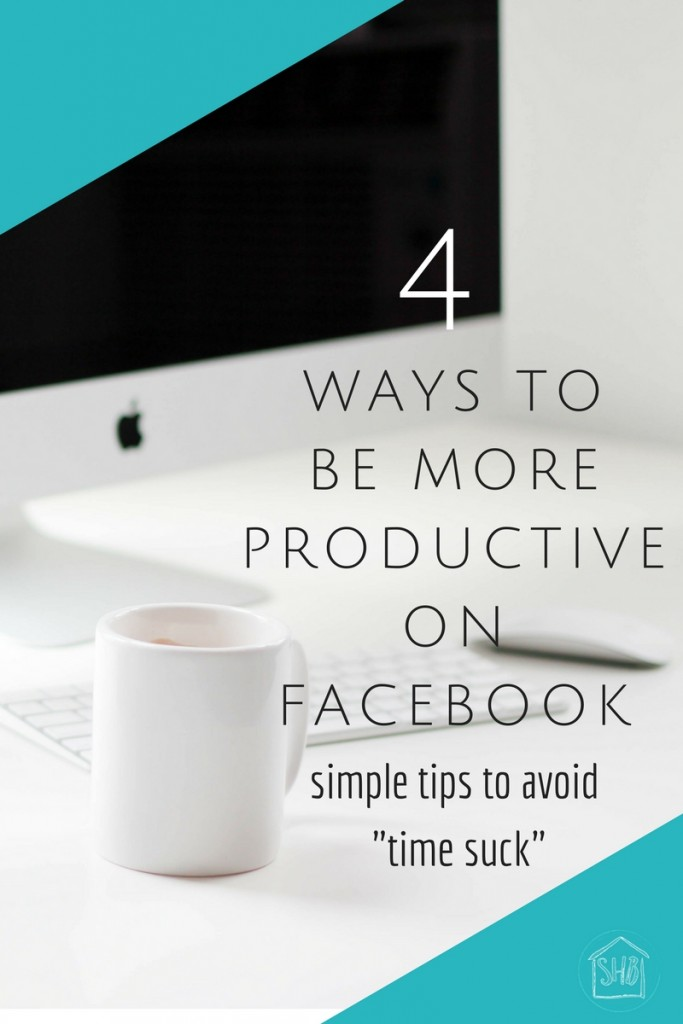 4-ways-to-be-more-productive-on-fb