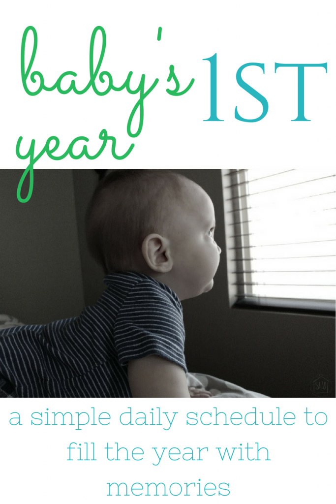 baby's first year - a simple daily schedule to fill baby's first year with memories.