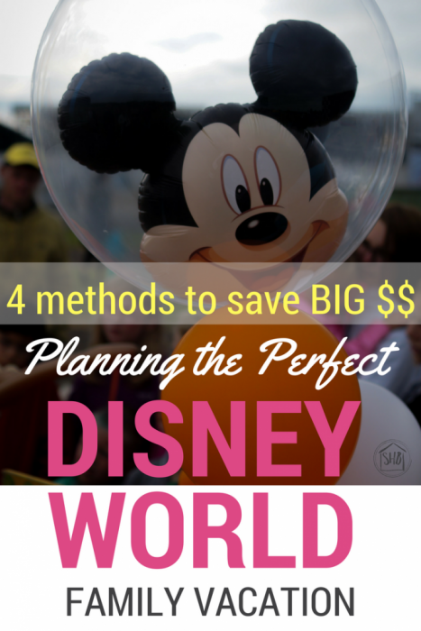 methods for saving money for Disney World - these 4 methods have saved hundreds of dollars off of the perfect family vacation