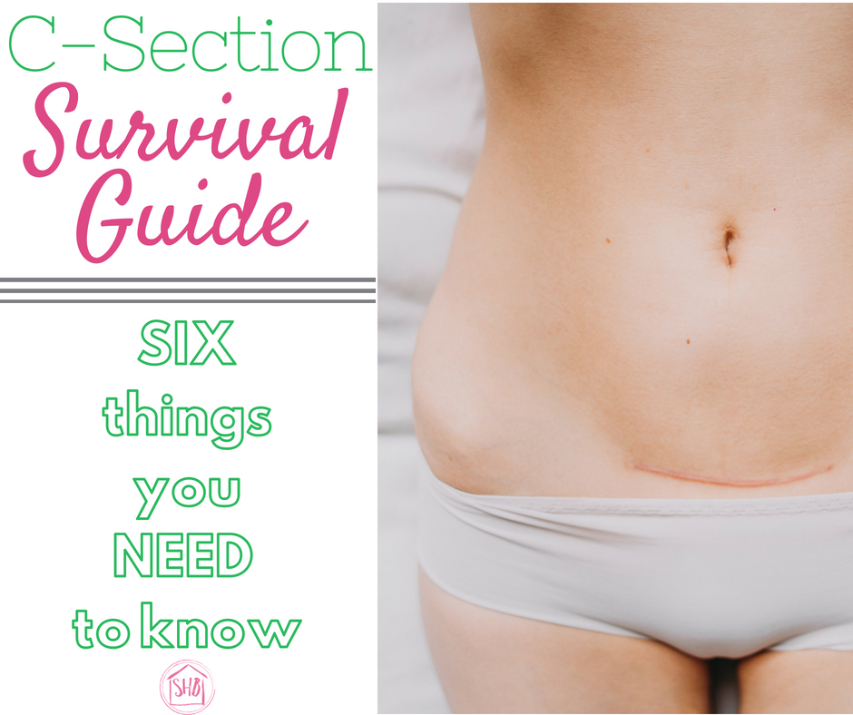 c-section survival guide - 6 things you need to know