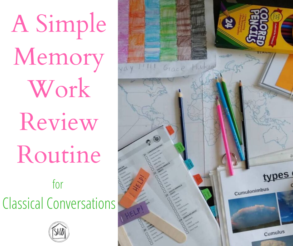 review Classical Conversations memory work easily with this simple schedule for success