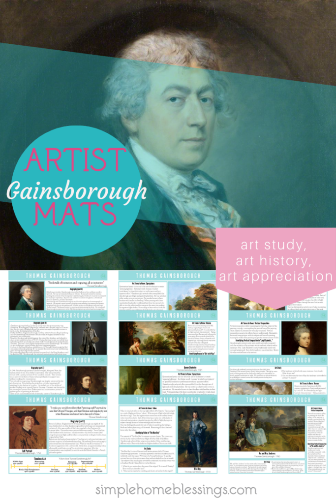 """artist mats for thomas gainsborough; for community/co-op classes or for unit study at home.  Each set of Artist Mats includes: an extended biography of the artist a timeline portraits of the artists quotes from the artists eight selections from the artist's catalogue four """"Art Terms to Know"""", and  art study questions"""