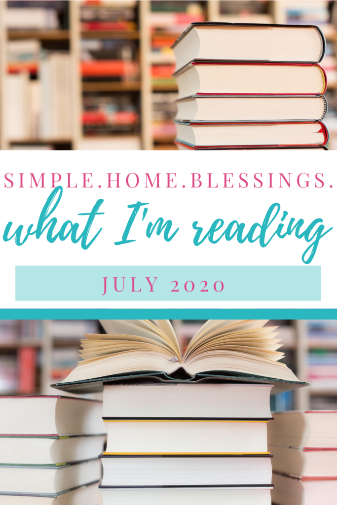 Simple.Home.Blessings. reading choices for July 2020