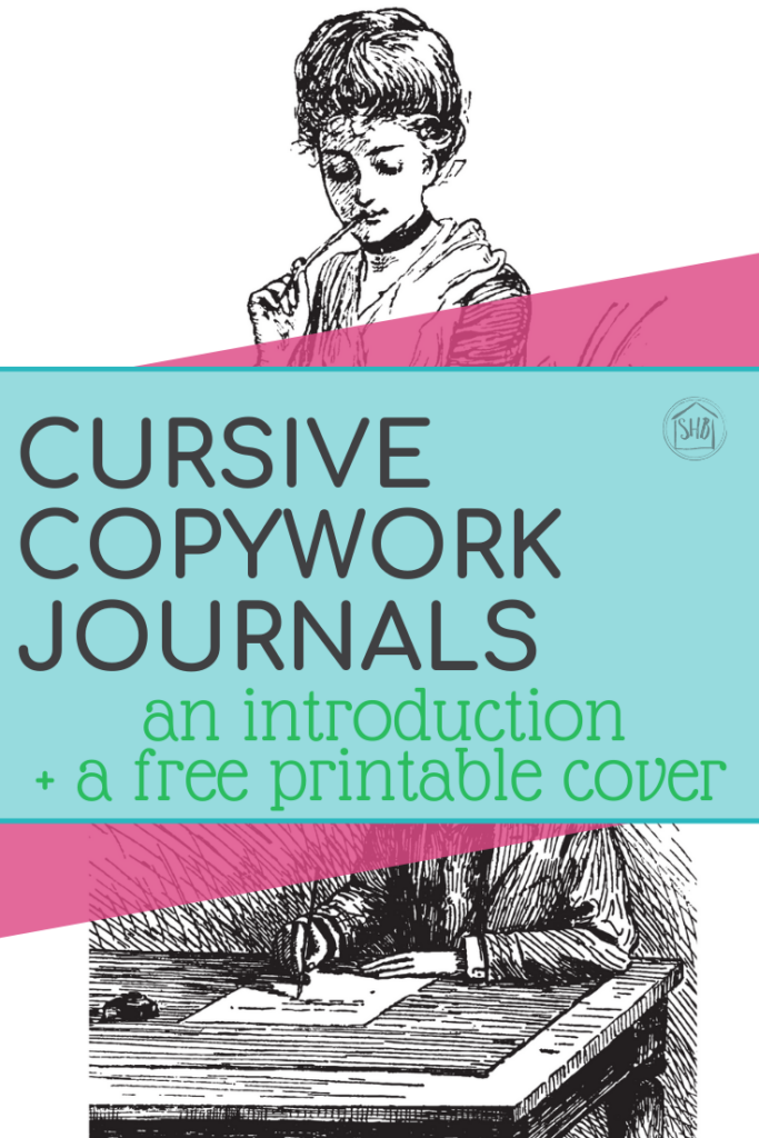 simple cursive copywork journal introduction and a free downloadable cover