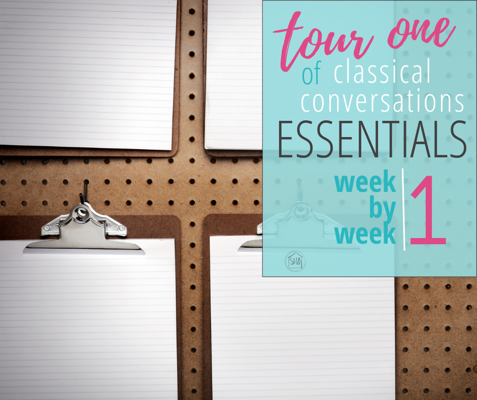 Classical Conversations Essentials program week by week for the first tour/first year