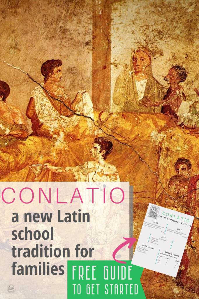 Conlatio - a Latin Gathering, a morning time tradition to learn Latin together as a family, get a free starter guide
