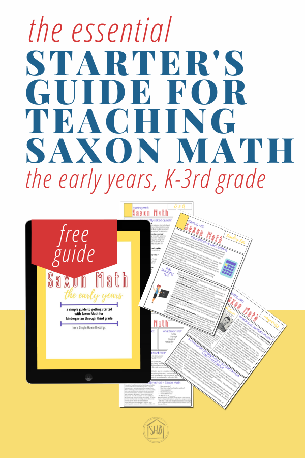 make getting started with saxon math in the early years a breeze with this simple free guide