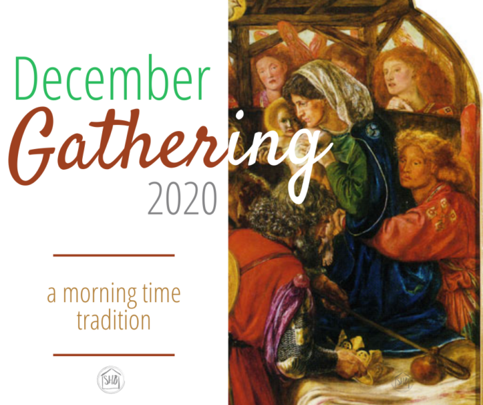 December 2020 Gathering (morning time) extras - ideas and expansions of the Gathering tradition