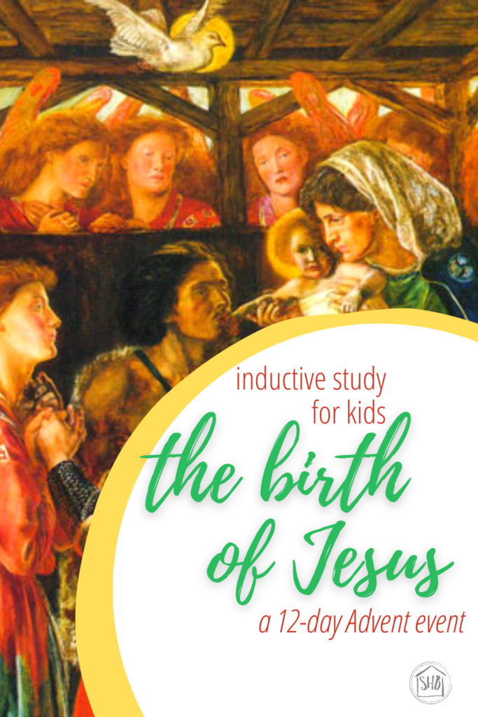 a simple Inductive Bible study for kids (and families) to learn the story of Jesus' birth - introduction to the series