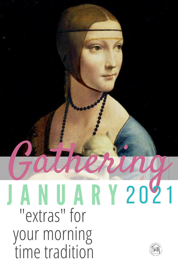 January 2021 Gathering - morning time placemats and extras to make your morning time simply shine with goodness, truth, and beauty