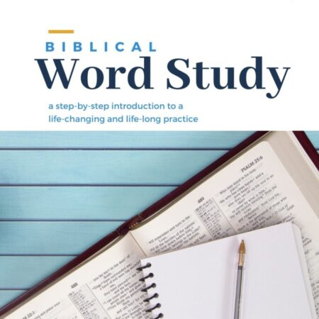 Biblical Word Study – the e-Book