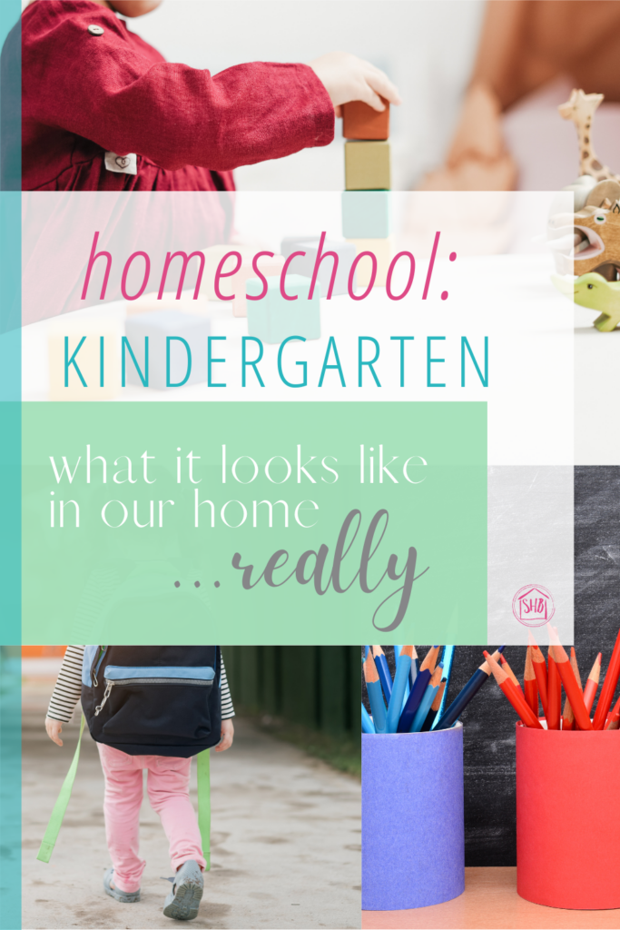 What Kindergarten Looks Like in our Homeschool...Really, a simple approach to homeschool kindergarten