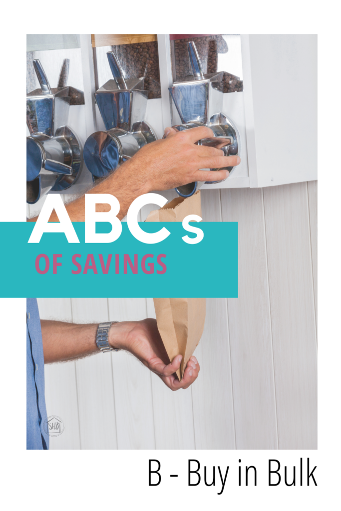 ABCs of Saving - Buy in Bulk - tips for buying in bulk, even for smaller families, maximizing your savings even on everyday purchases