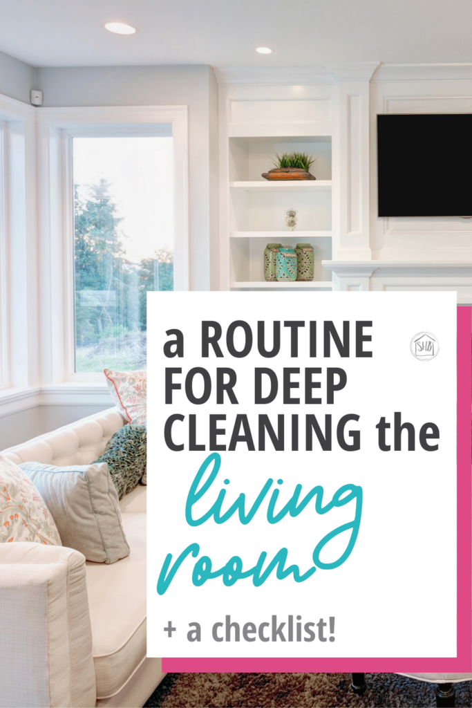 a step-by-step process for a quick deep cleaning in your living room.  A printable checklist will help you stay on track to get it clean!