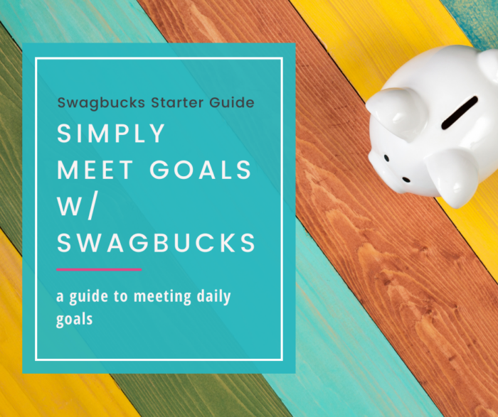 Follow these simple tips for meeting daily goals with Swagbucks every day to put some serious pennies in your pocket every year.
