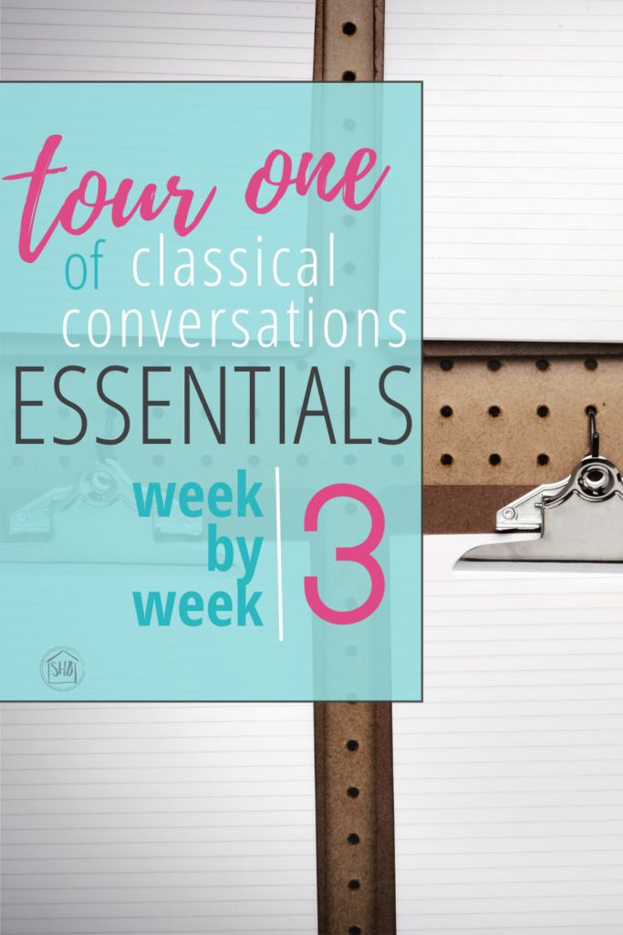 Continuing the first tour of Classical Conversations Essentials week by week, a peek behind the curtain and what we are actually doing