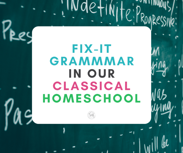 a guide for getting started with Fix-it Grammar in your homeschool, including a Quick Reference Bookmark for parent-teachers
