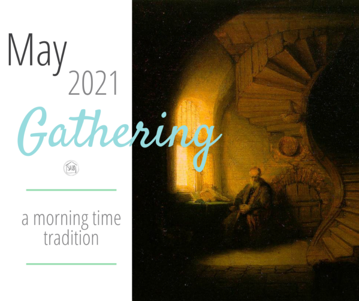 Refresh your morning time tradition with the May 2021 Gathering Placemats - a perfect dose of truth, goodness, and beauty