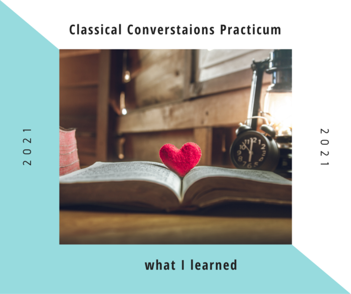 What I learned from the 2021 Classical Conversations Practicum about Essentials: the Art of Grammar - simple takeaways
