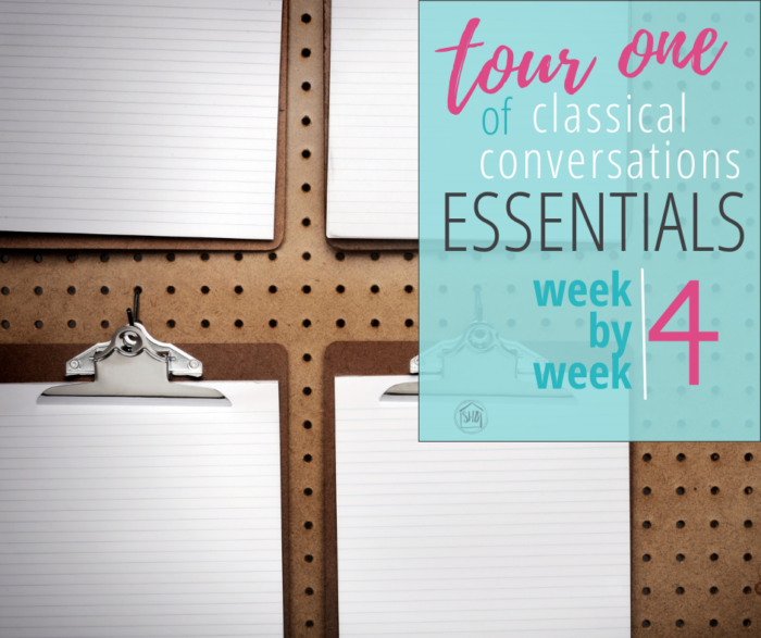 Essentials Week by week, our first tour through Classical Conversations Essentials program, the details of our week 4