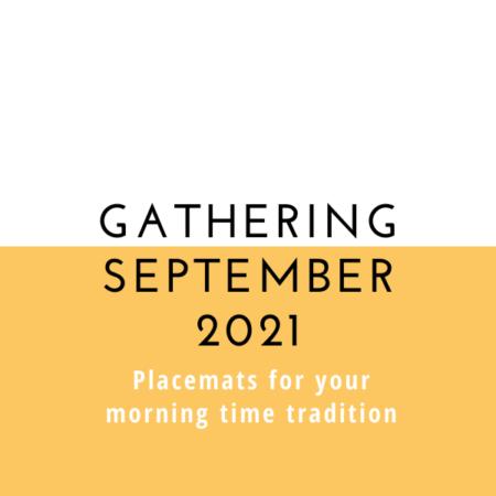 Gathering Placemats: September 2021