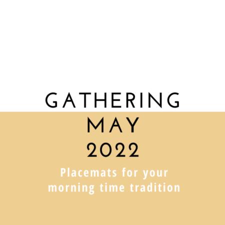 Gathering Placemats: May 2022