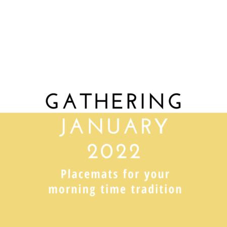 Gathering Placemats: January 2022