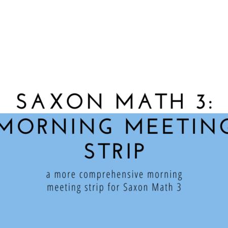 Saxon Math 3 Morning Meeting Strip